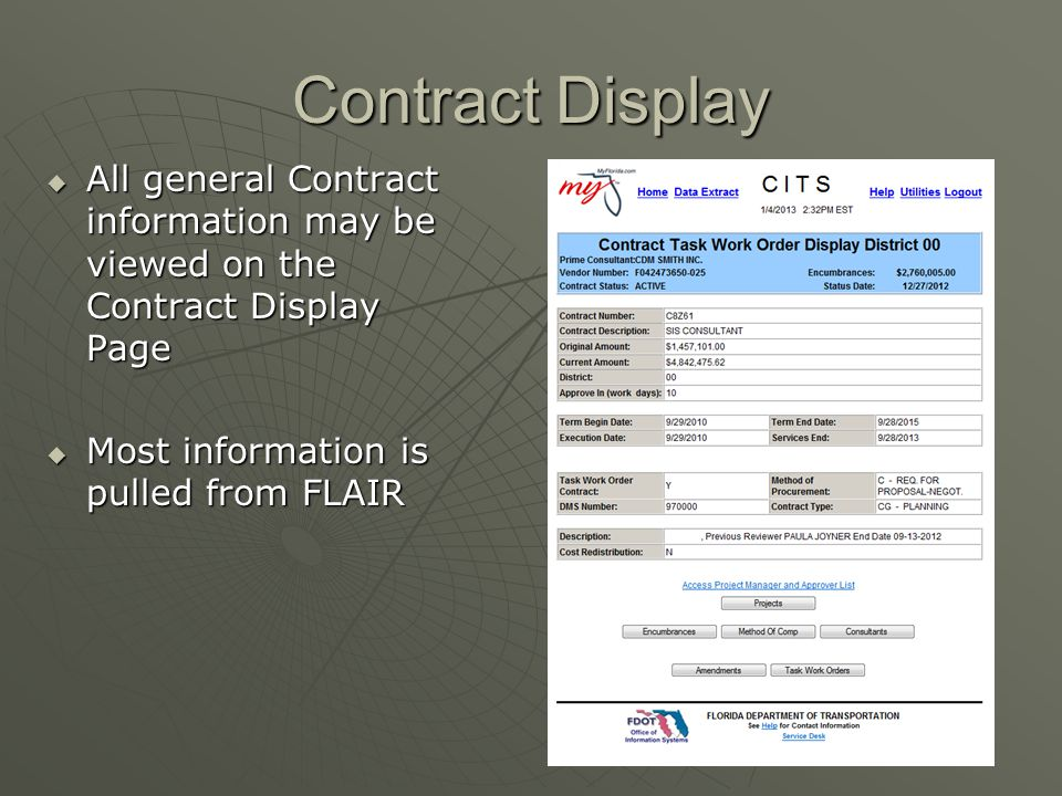 Contract Display All general Contract information may be viewed on the Contract Display Page.