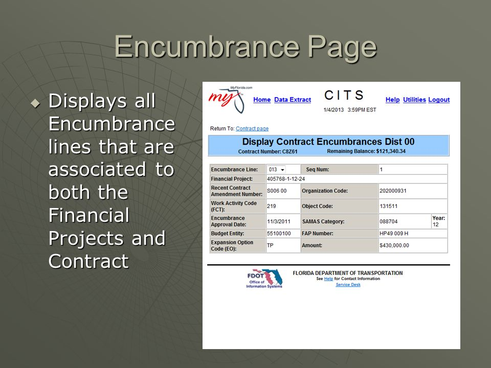 Encumbrance Page Displays all Encumbrance lines that are associated to both the Financial Projects and Contract.