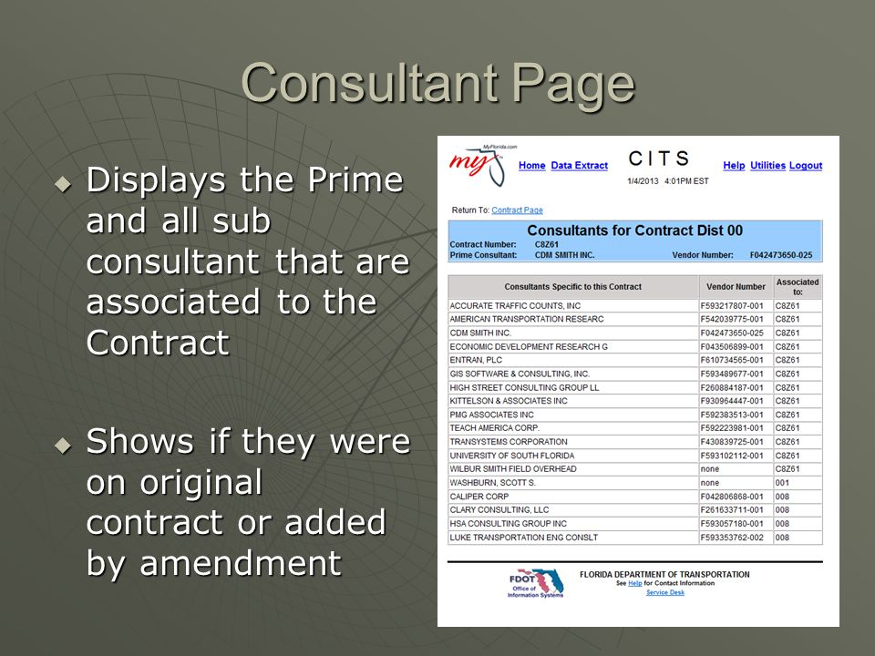 Consultant Page Displays the Prime and all sub consultant that are associated to the Contract.