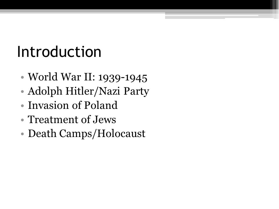 Introduction World War II: 1939-1945 Adolph Hitler/Nazi Party