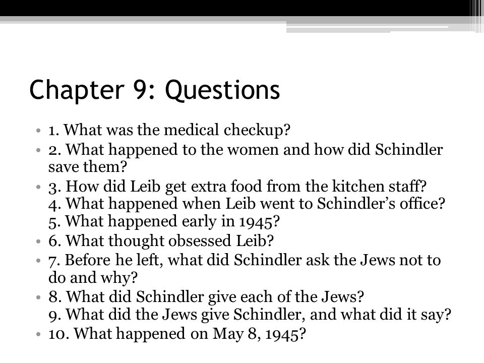 Chapter 9: Questions 1. What was the medical checkup
