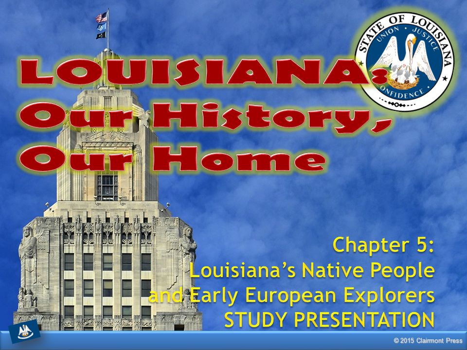 LOUISIANA: Our History, Our Home Chapter 5: