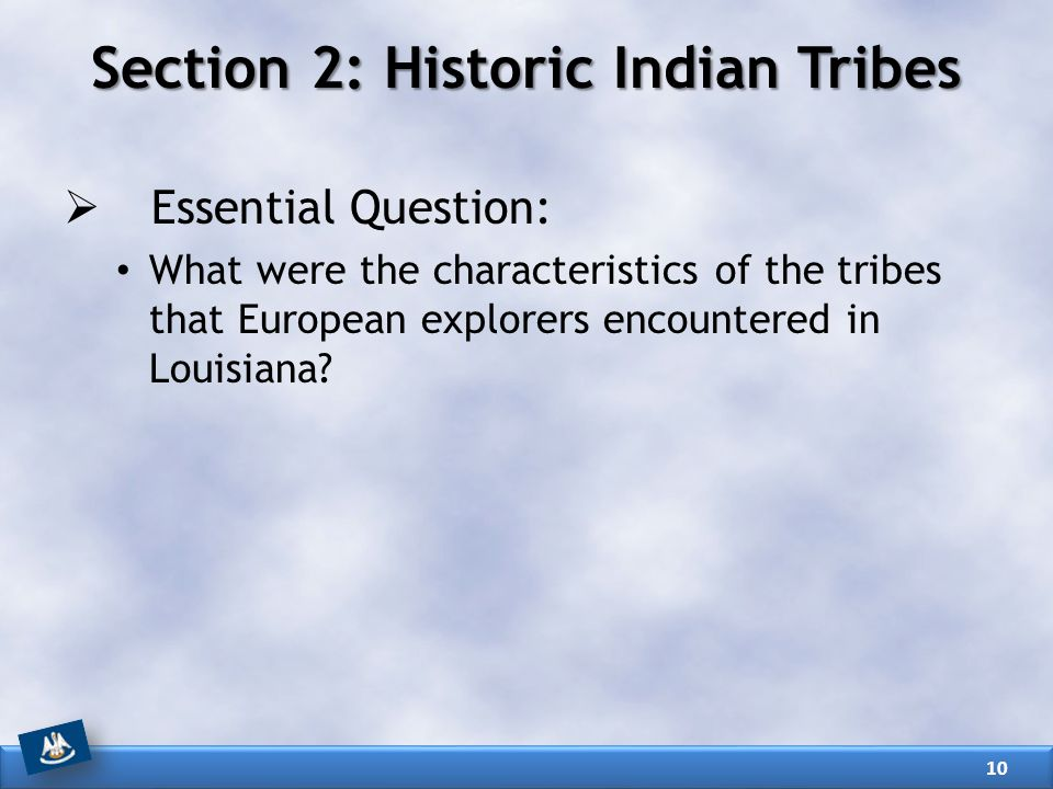 Section 2: Historic Indian Tribes