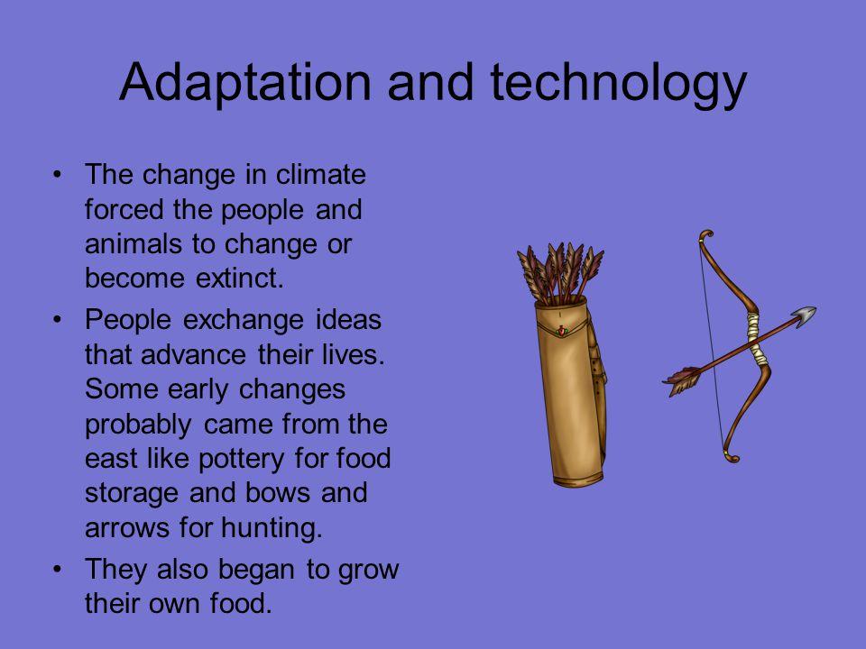 Adaptation and technology