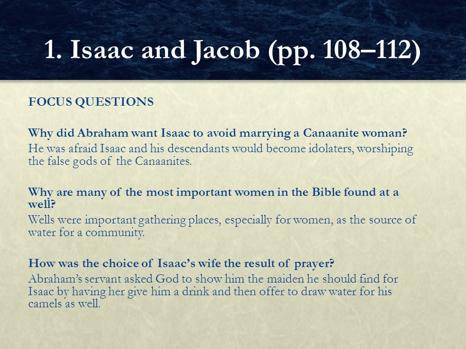 1. Isaac and Jacob (pp. 108–112)