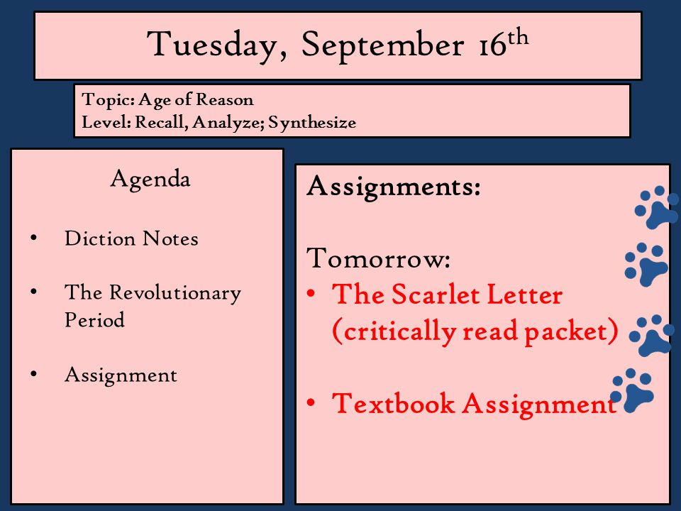 Tuesday, September 16th Assignments: Tomorrow: