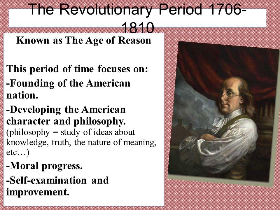 The Revolutionary Period 1706-1810