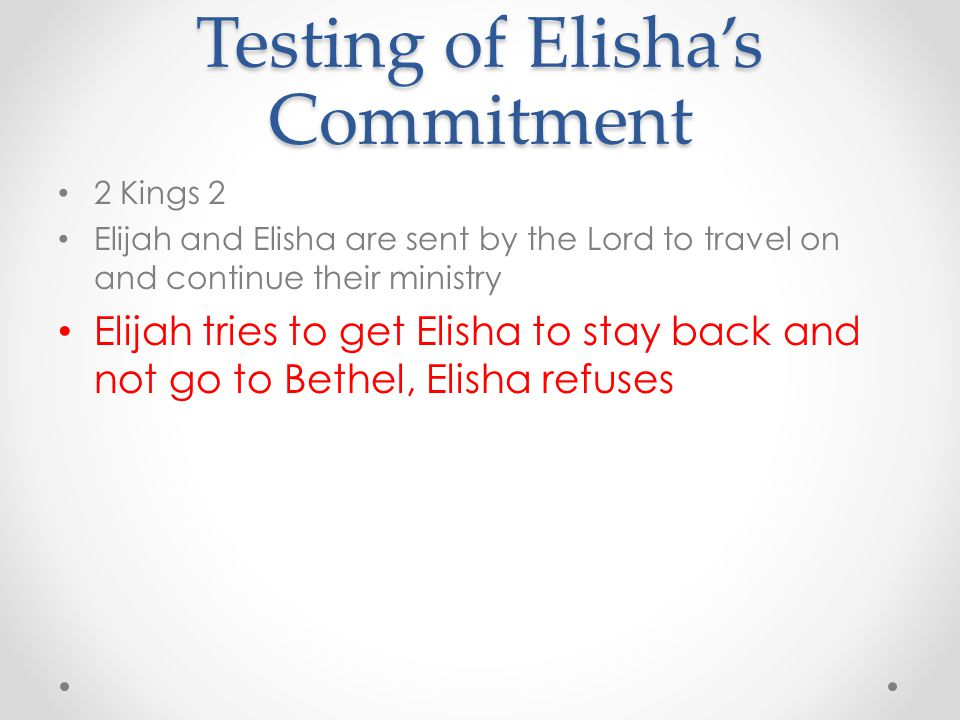 Testing of Elisha's Commitment