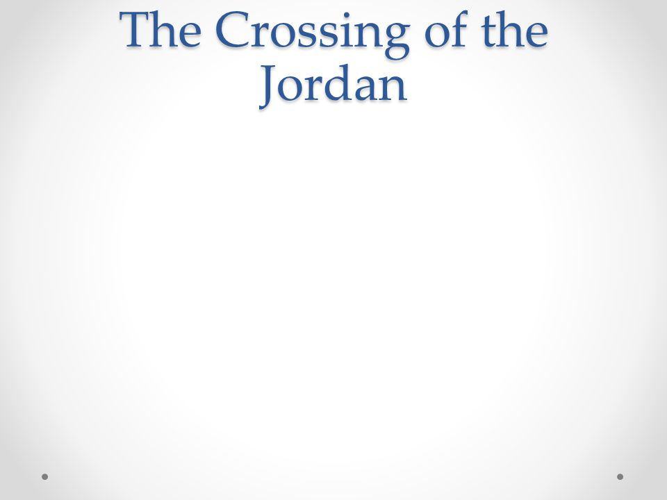 The Crossing of the Jordan