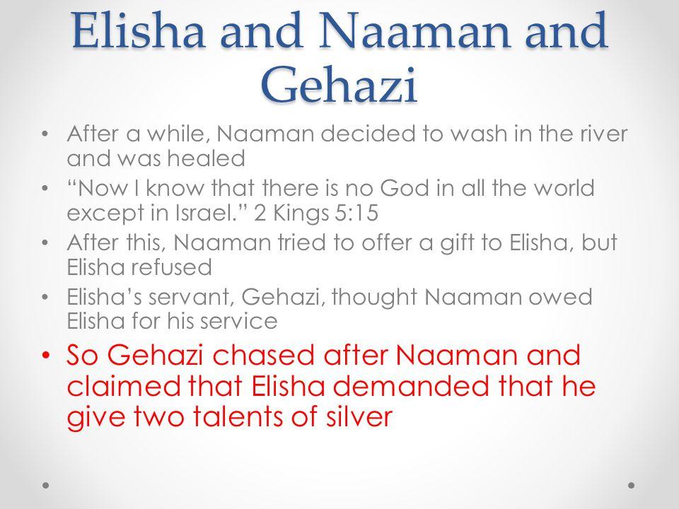 Elisha and Naaman and Gehazi