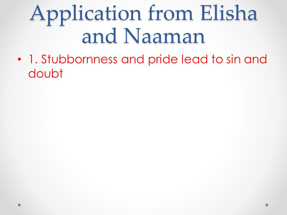 Application from Elisha and Naaman