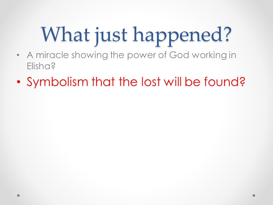 What just happened Symbolism that the lost will be found