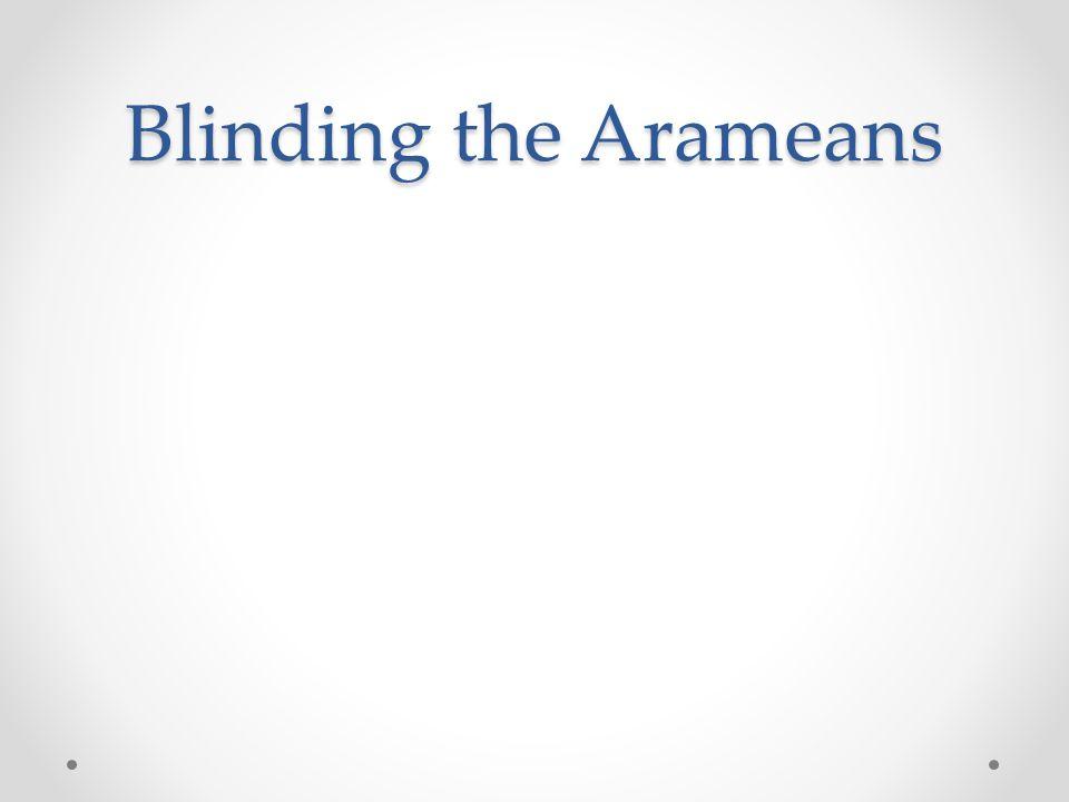Blinding the Arameans