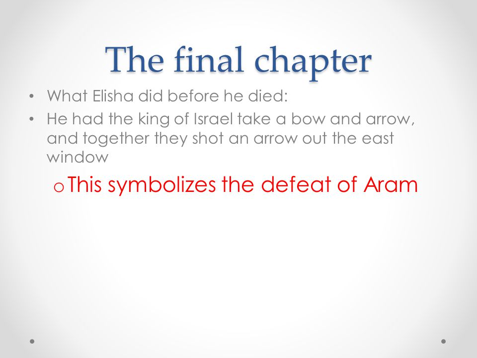 The final chapter This symbolizes the defeat of Aram