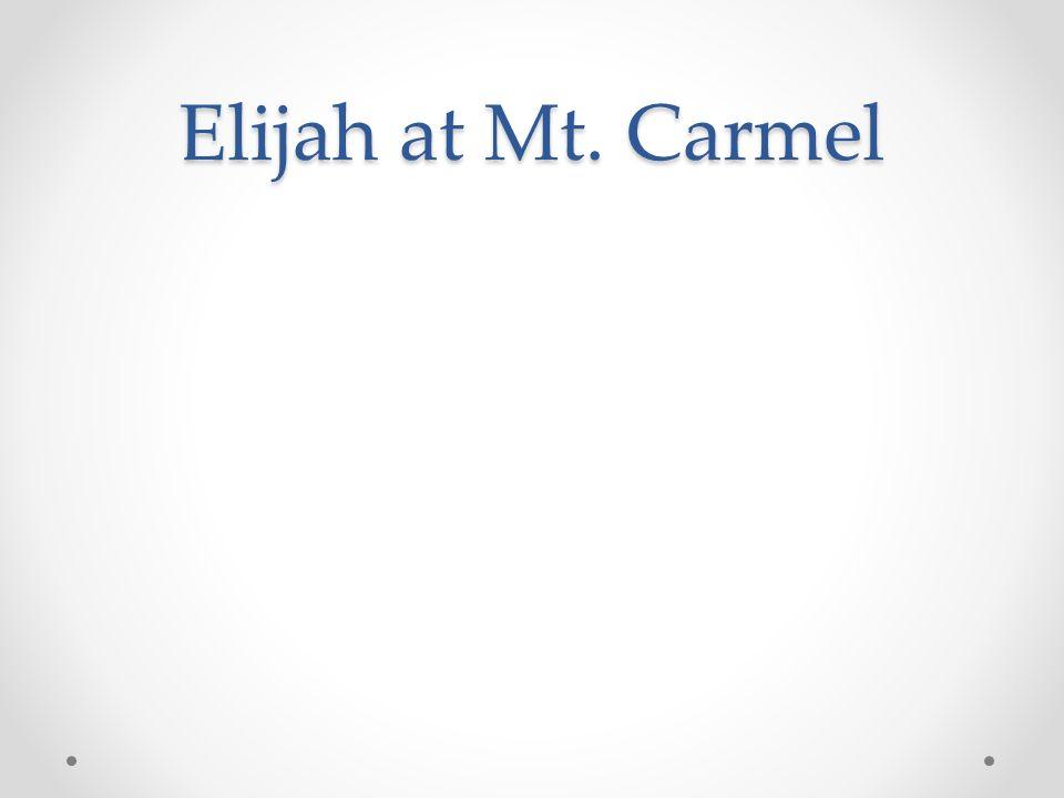 Elijah at Mt. Carmel