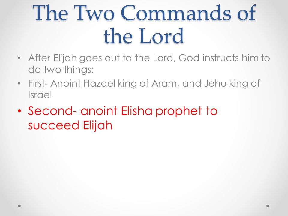 The Two Commands of the Lord