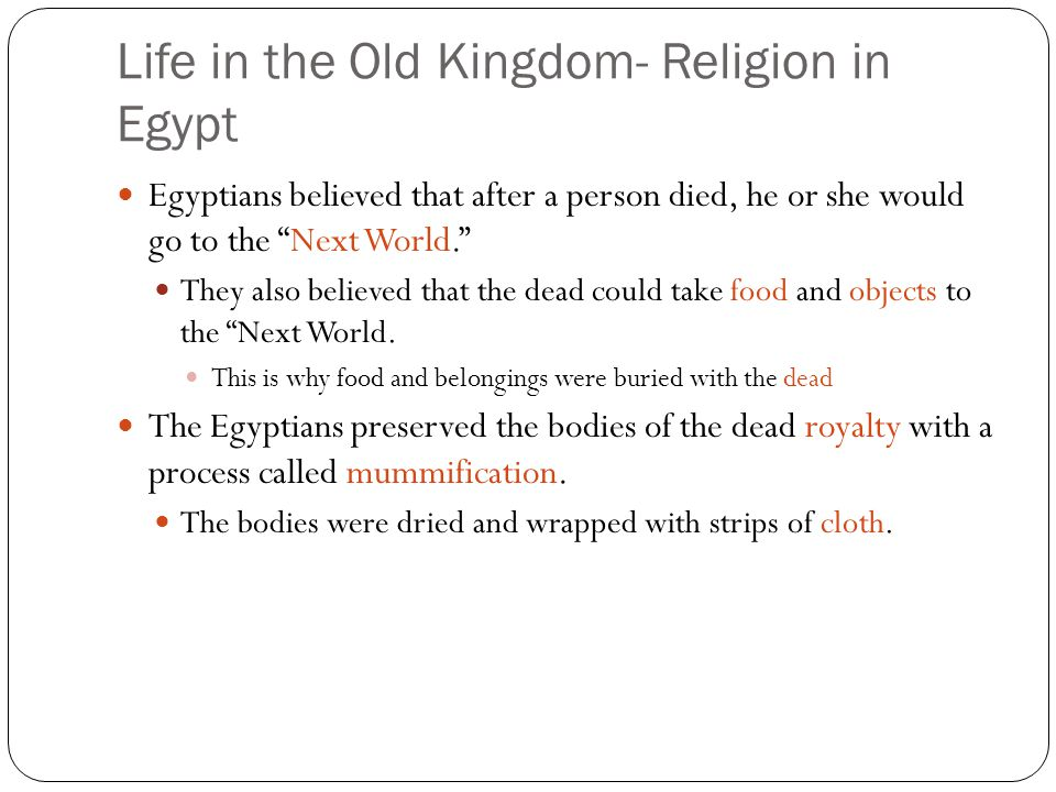 Life in the Old Kingdom- Religion in Egypt