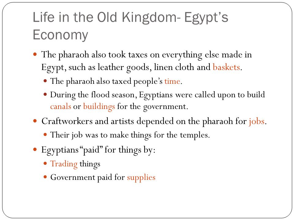 Life in the Old Kingdom- Egypt's Economy