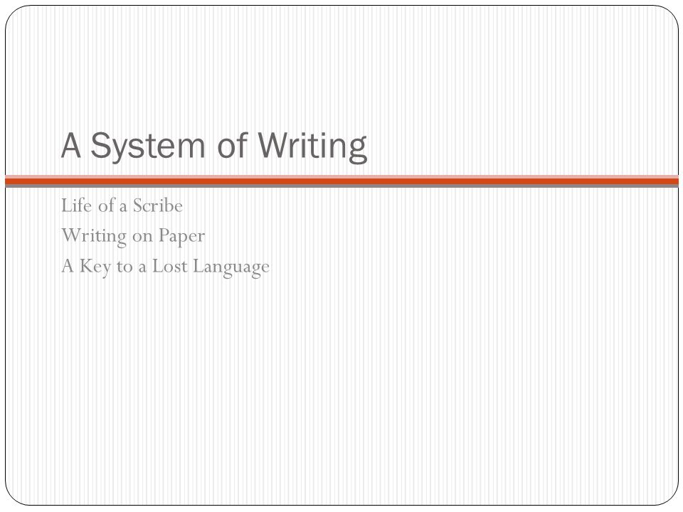A System of Writing Life of a Scribe Writing on Paper