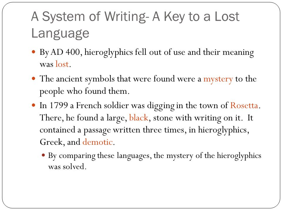 A System of Writing- A Key to a Lost Language