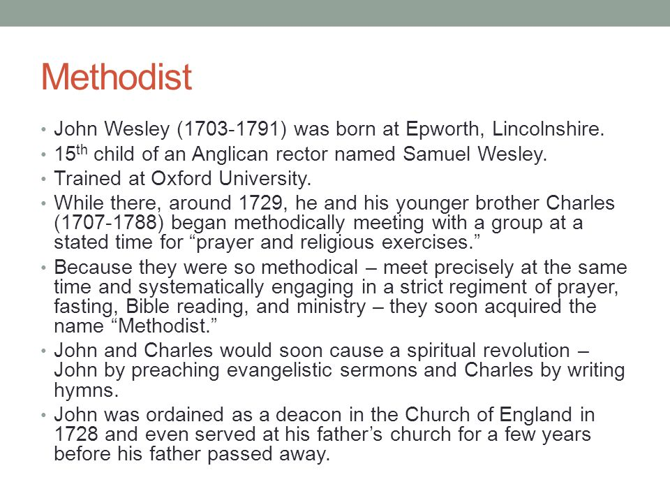 Methodist John Wesley (1703-1791) was born at Epworth, Lincolnshire.