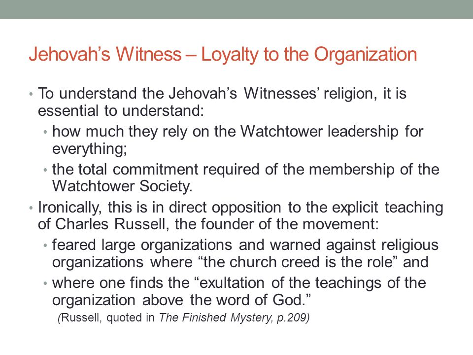 Jehovah's Witness – Loyalty to the Organization