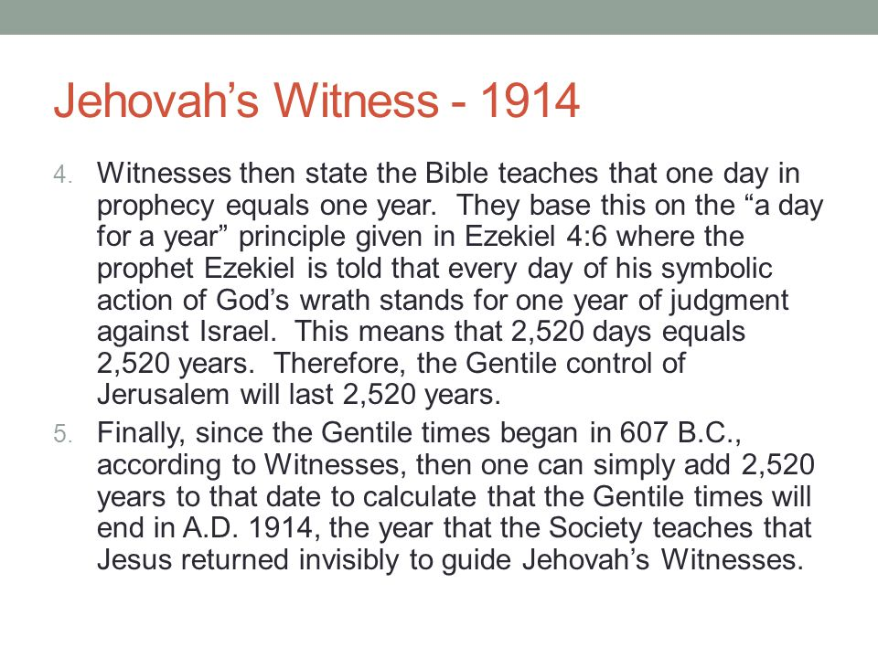 Jehovah's Witness - 1914