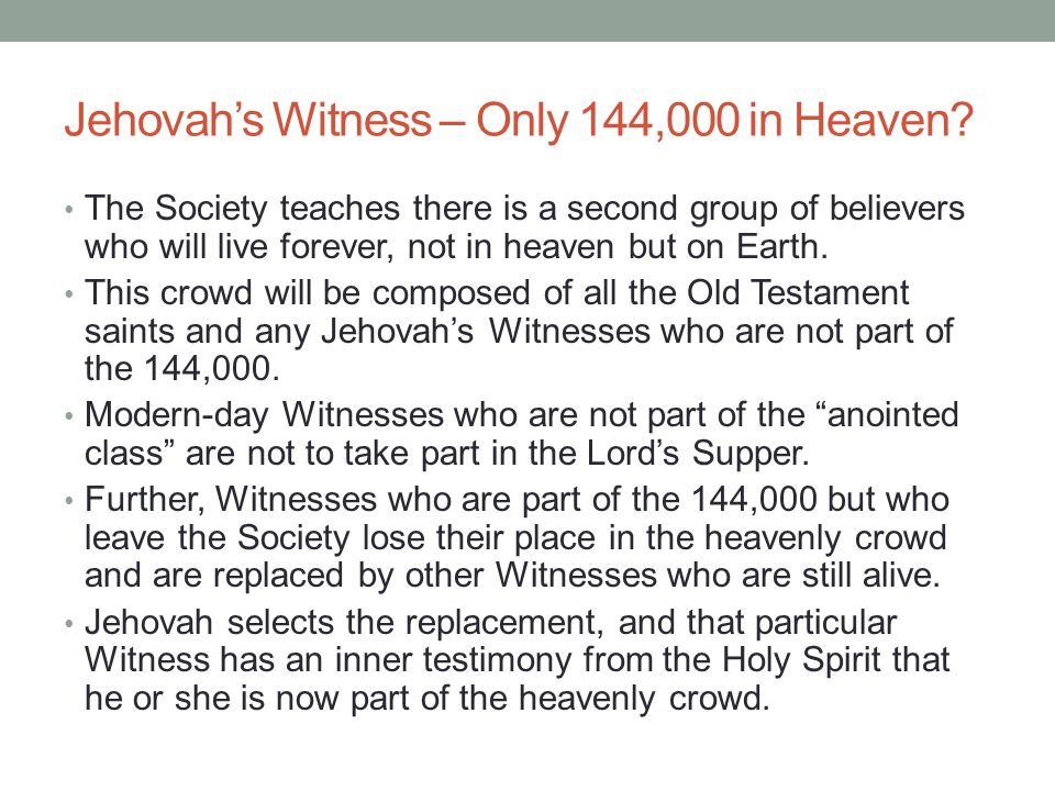 Jehovah's Witness – Only 144,000 in Heaven