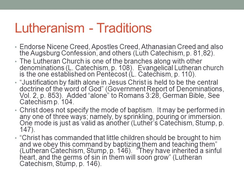 Lutheranism - Traditions