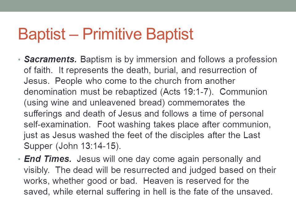 Baptist – Primitive Baptist