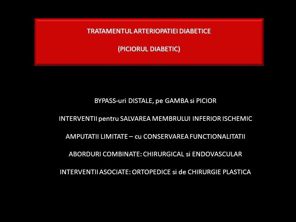 TRATAMENTUL ARTERIOPATIEI DIABETICE (PICIORUL DIABETIC)