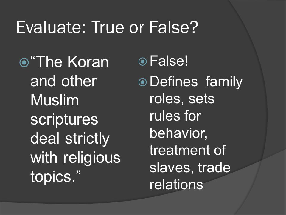 Evaluate: True or False