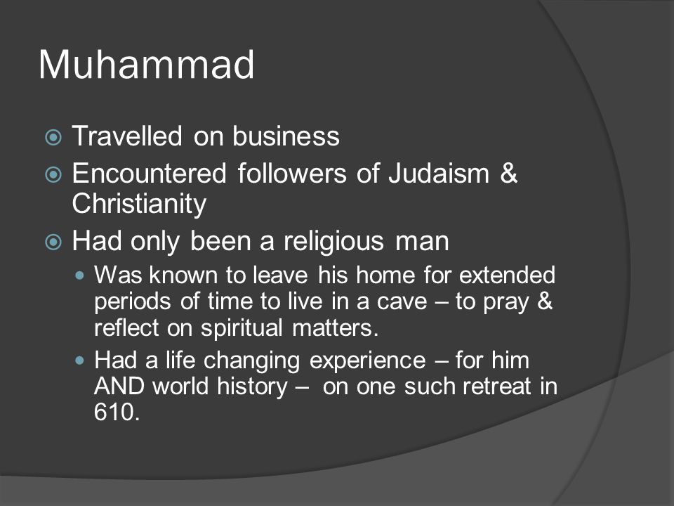 Muhammad Travelled on business