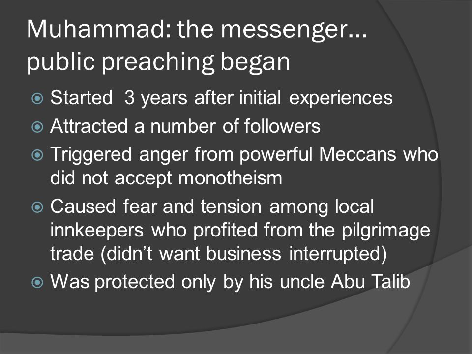 Muhammad: the messenger… public preaching began