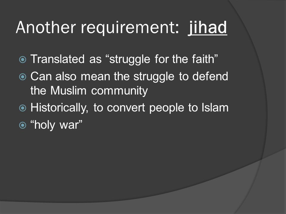 Another requirement: jihad