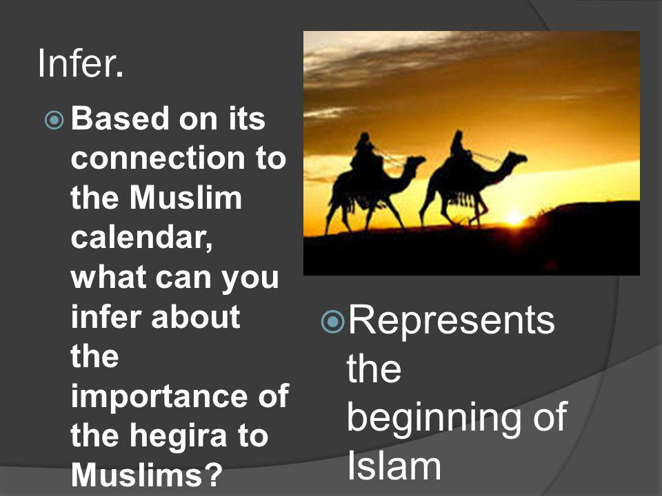 Infer. Represents the beginning of Islam