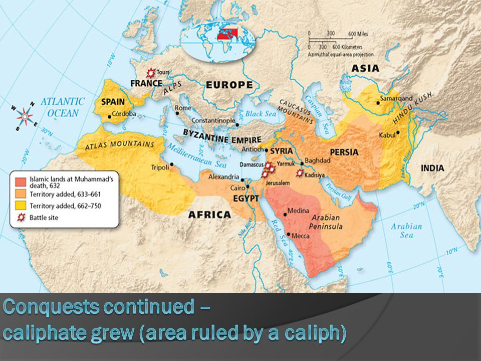 Conquests continued – caliphate grew (area ruled by a caliph)