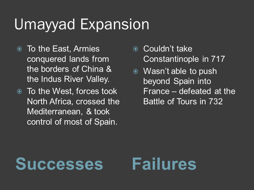 Successes Failures Umayyad Expansion