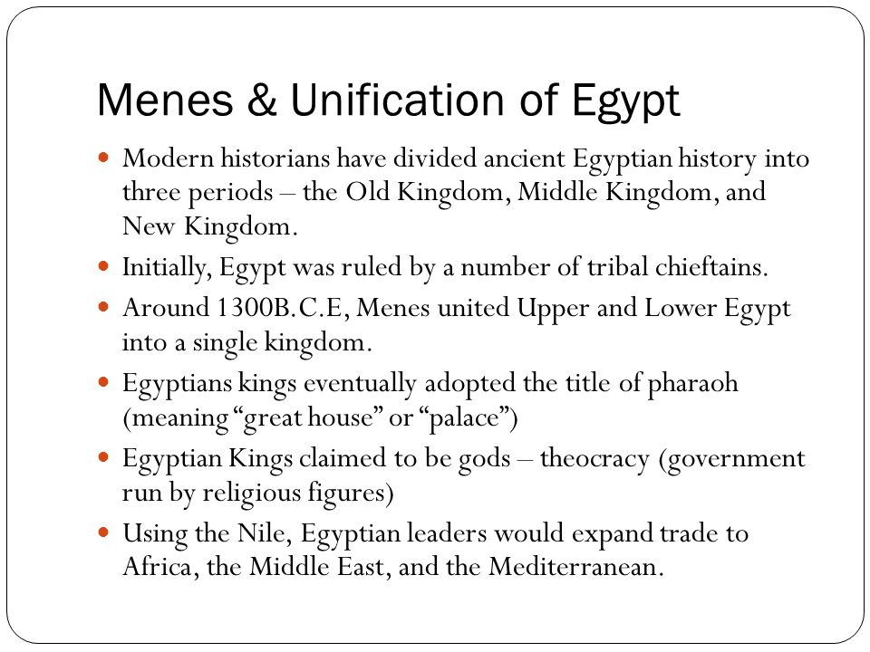 Menes & Unification of Egypt