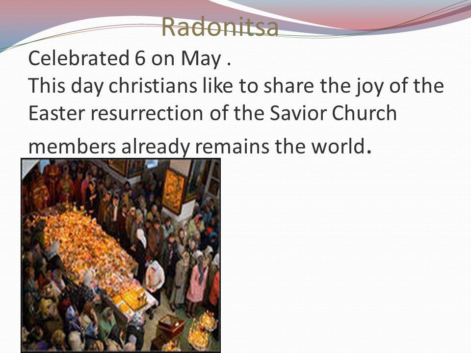 Radonitsa Celebrated 6 on May