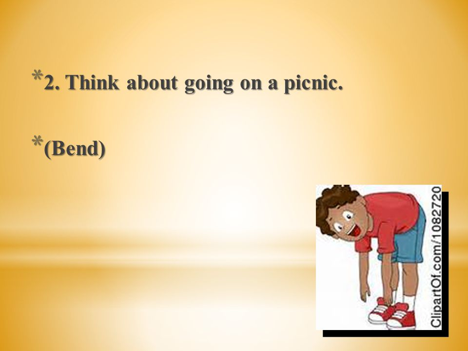 2. Think about going on a picnic.