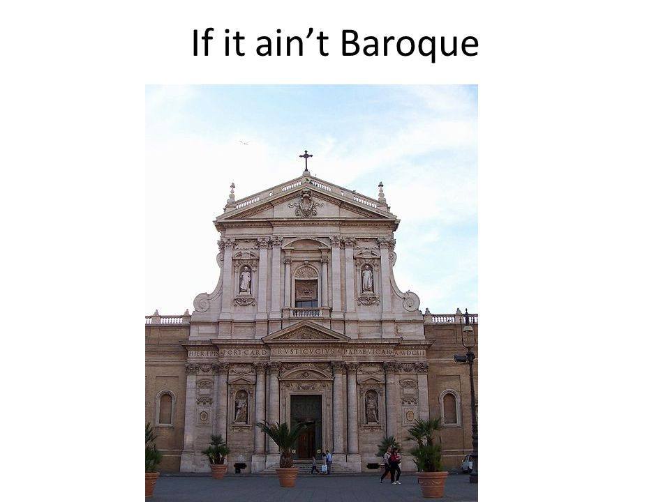 If it ain't Baroque