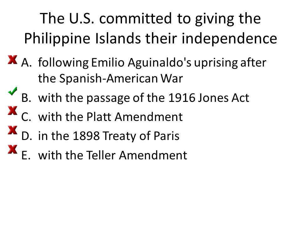 The U.S. committed to giving the Philippine Islands their independence