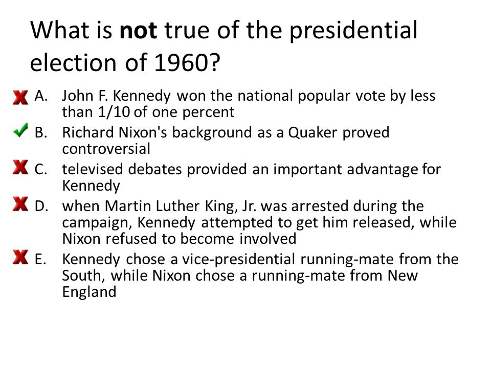 What is not true of the presidential election of 1960