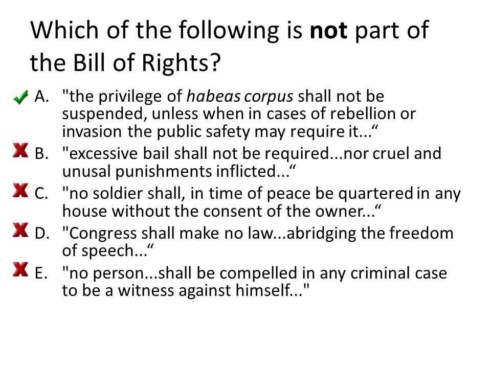 Which of the following is not part of the Bill of Rights
