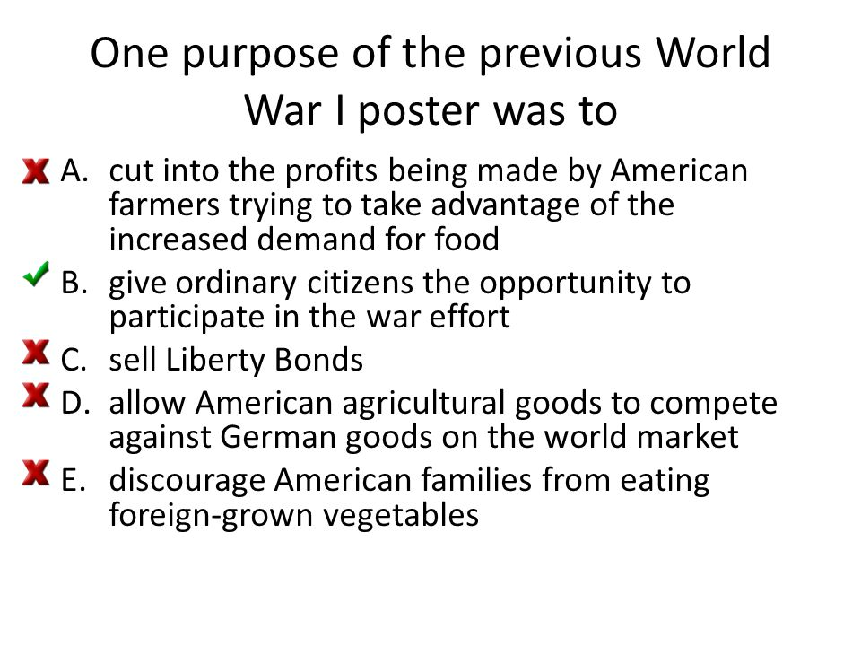 One purpose of the previous World War I poster was to