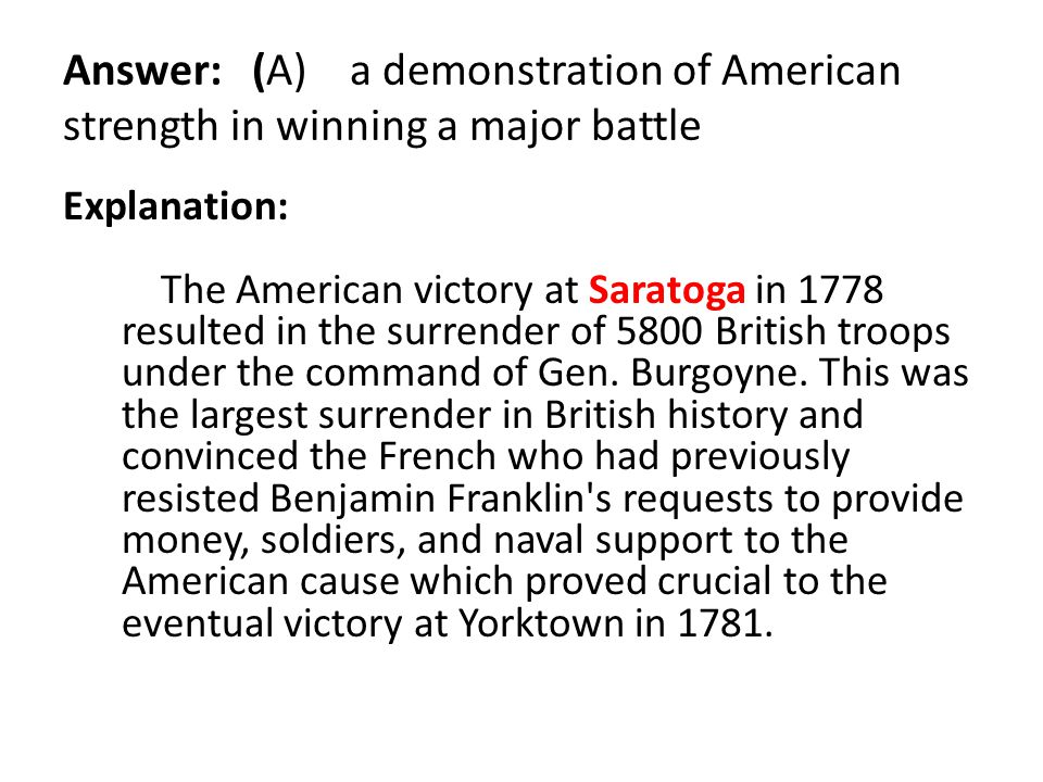 Answer: (A) a demonstration of American strength in winning a major battle