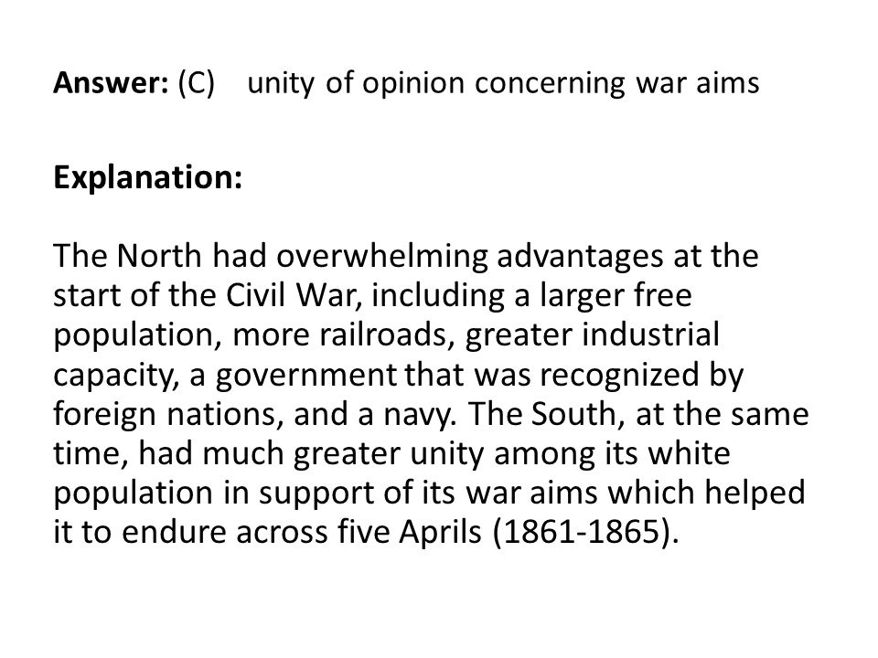Answer: (C) unity of opinion concerning war aims