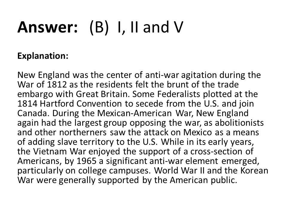 Answer: (B) I, II and V
