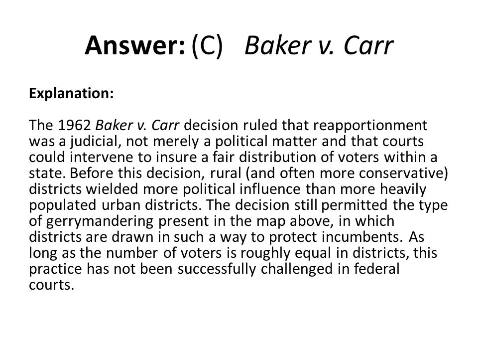 Answer: (C) Baker v. Carr